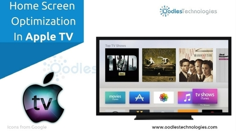 Home Screen Optimization In Apple TV | Mobile-and-web-application | Scoop.it
