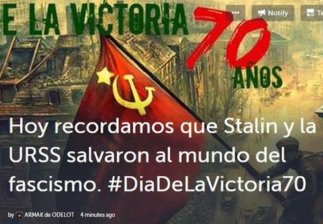 #DiaDeLaVictoria70 Cuando EEUU entró en guerra, Alemania estaba ya vencida Fué la URSS quien salvó al mundo del fascismo | La R-Evolución de ARMAK | Scoop.it