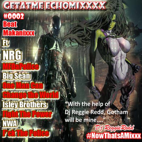 GetAtMe EchoMixxx 0002 ft NRG BigSean IsleyBrothers & NWA | GetAtMe | Scoop.it