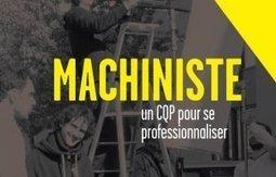 Le CQP Machiniste bientôt dispensé à l'ENS Louis-Lumière | UN CERTAIN REGARD DU 7ème ART | Scoop.it