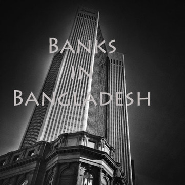 Banks in Bangladesh | Business Directory Bangladesh | Scoop.it