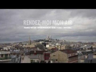 Air de Paris : la pollution mise en évidence dans une vidéo accélérée | La ville en mutation | Scoop.it