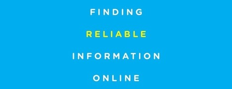 6 key strategies for finding reliable information online | 21st Century School Libraries | Scoop.it