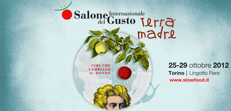 Salone del Gusto e Terra Madre - Torino 2012 | Focus on Green Meetings & Digital Innovation | Scoop.it