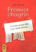 Premier chagrin | Prix Hautes-Pyrénées tout en auteurs : niveau 6ème | Scoop.it
