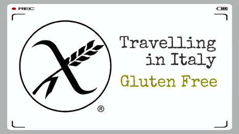 Traveling Gluten-Free in Italy… with a Basic Vocabulary | @FoodMeditations Time | Scoop.it