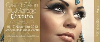 Le Grand Salon du Mariage Oriental 2013 à Paris - Sortir à Paris - Sortiraparis | Dragées classiques et originales pour mariage, baptême, communion... | Scoop.it