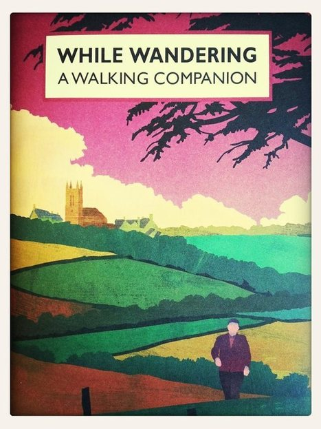 While Wandering - A Walking Companion Book Review | Walking | Scoop.it