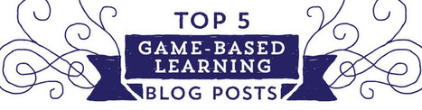 Top 5 Game-Based Learning Posts on Our Blog in 2013 - | Gamification why not? | Scoop.it