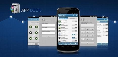 Protéger les applications par un mot de passe sur Android | Applications Mobile | Scoop.it
