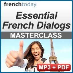 French Audio Lessons : Essential French Dialogs - Learn French | Learning French with Fun | Scoop.it