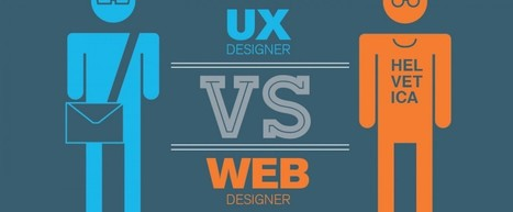 Infographie : UX Designer vs. Web Designer - Je bosse dans le web | Actualité du marketing digital | Scoop.it