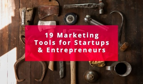 19 of the Best Marketing Tools for Startups and Entrepreneurs. — Medium | Top Social Media Tools | Scoop.it