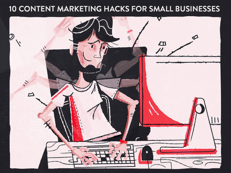 10 Content Marketing Hacks You Don't Want to Miss | The Perfect Storm Team | Scoop.it