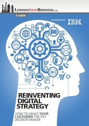 Not sure how to reinvent your digital strategy? Get our free e-guide now   Features   LondonlovesBusiness.com   Digital Strategy   Scoop.it