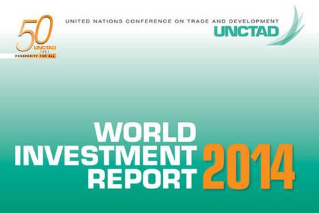 UN reports foreign direct investment hit $1.4 trillion in 2013, upward trend ... - UN News Centre   FDI   Scoop.it