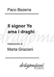 Il teatro dei Dragomanni: Paco Bezerra tradotto da Marta Graziani — Dragomanni | NOTIZIE DAL MONDO DELLA TRADUZIONE | Scoop.it