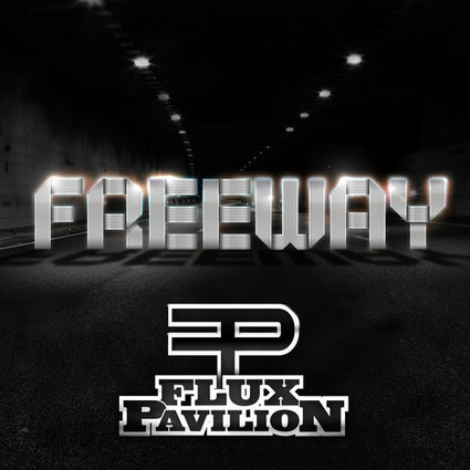 [EXCLUSIVE EP STREAM] Flux Pavilion - Freeway EP | this song is sick | Electro Music | Scoop.it