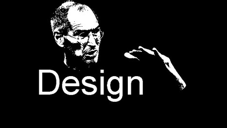 Steve Jobs and Lessons for Designing Learning | Learning Happens Everywhere! | Scoop.it