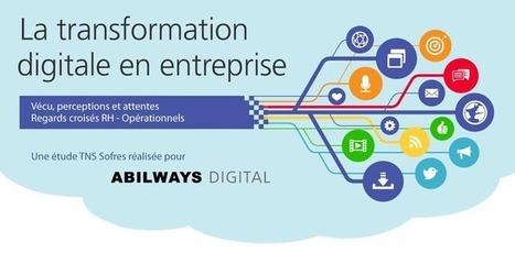 La transformation digitale en entreprise | TNS Sofres | Entre nous | Scoop.it