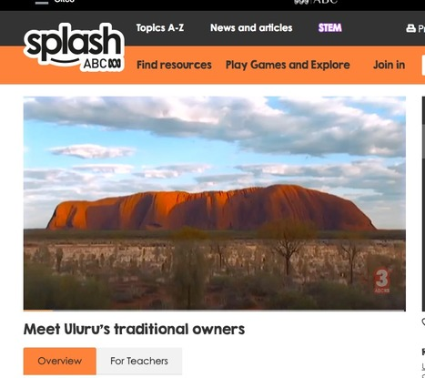 Meet Uluru's Traditional Owners - ABC Splash   History and Geography Sites for ES1 & S1 teachers - NSW Curriculum   Scoop.it
