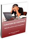 Curation de Contenus : méthode, outils et retour d'expérience | Observatoire des technologies de l'IST | Mon panier veille et curation | Scoop.it