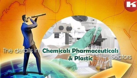 The details in chemicals pharmaceuticals and plastic sectors | Chemicals, pharmaceuticals, plastics in India | Scoop.it