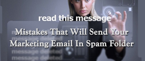 Mistakes That Will Send Your Marketing Email In Spam Folder | AlphaSandesh Email Marketing Blog | best email marketing Tips | Scoop.it