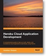 Learn about cloud computing with Heroku using Packt's new book and eBook | Books from Packt Publishing | Scoop.it