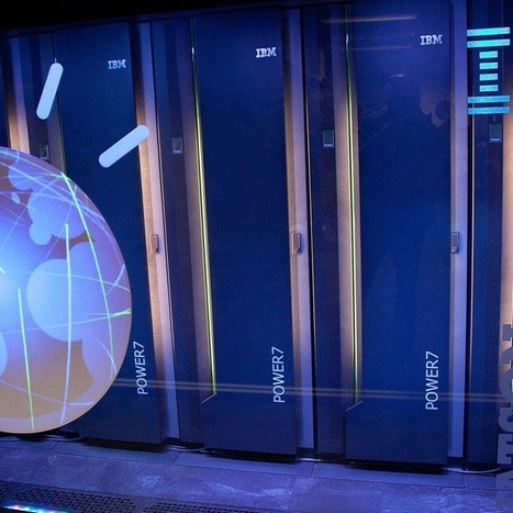IBM Developing Computer System That Thinks Like a Human | Social Media, Technology & Design | Scoop.it