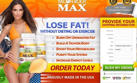 YACON ROOT MAX Review - GET FREE TRIAL SUPPLIES LIMITED!!! | Girls losing weight overall | Scoop.it