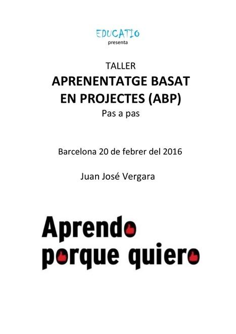 Aprenentatge Basat en Projectes (ABP) | EDUDIARI 2.0 DE jluisbloc | Scoop.it