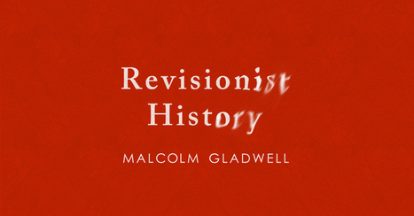 Revisionist History Episode 10 | MOOCs and Open Educational Resources | Scoop.it