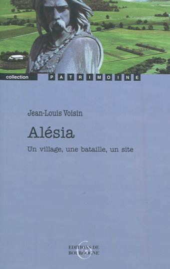 Alésia. Un village, une bataille, un site - Jean-Louis Voisin | Revue de Web par ClC | Scoop.it