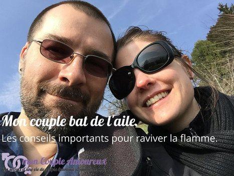 Comment raviver la flamme de son couple | mon Couple Amoureux | Scoop.it