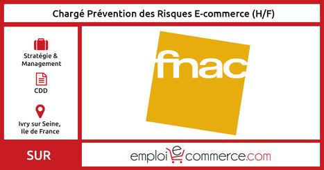 [CDD] Chargé Prévention des Risques E-commerce (H/F) - Ivry Sur Seine | Communauté du e-commerce | Scoop.it