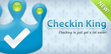 Check in on multiple social networks with one click using Checkin King for Android | eTourisme - Eure | Scoop.it