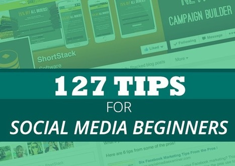 It's Social Media Day 2014! Here are 127 Tips for Beginners | Social Media For U | Scoop.it
