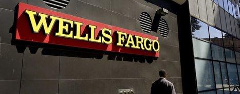 5300 employés de Wells Fargo licenciés pour avoir créédes comptes fictifs | great buzzness | Scoop.it