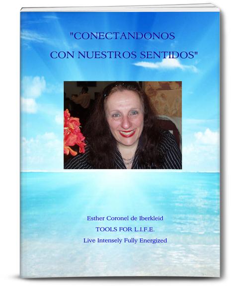 CONECTANDONOS CON NUESTROS SENTIDOS (Version Libro de Lectura) | Programs and Conferences Online and Offline | Scoop.it