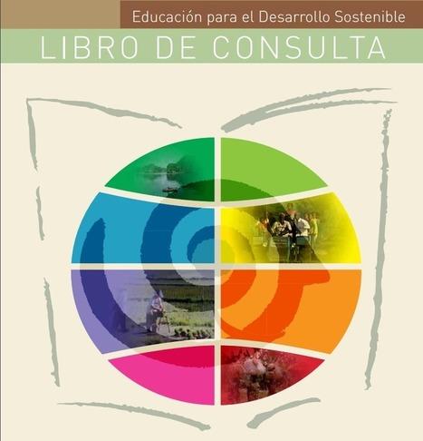 Educación para el desarrollo sostenible | educ.ar | Arquitectura, Eficiencia Energética y Certificación Energética | Scoop.it
