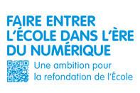 Faire entrer l'Ecole dans l'ère du numérique | education.gouv.fr | EDTECH - DIGITAL WORLDS - MEDIA LITERACY | Scoop.it