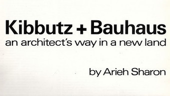 "Learn more about Arieh Sharon & ""The Migrant BAUHAUS"" 