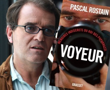 Pascal Rostain, roi des paparazzi, le «voyeur» de la République | DocPresseESJ | Scoop.it