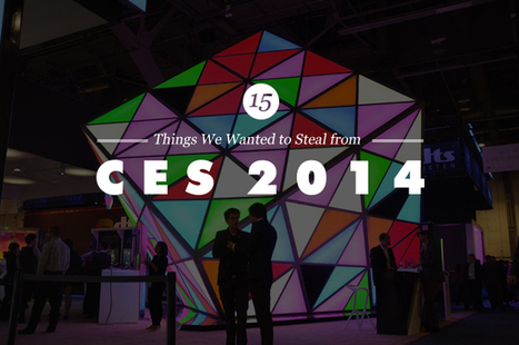 15 Things We Wanted To Steal From #CES2014 | #Technology | Scoop.it