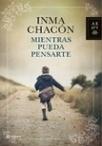 Mientras pueda pensarte - Inma Chacón | Inma Chacón | Scoop.it