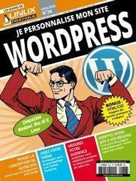 L'essentiel pour personnaliser votre site WordPress ! | Actualités de l'open source | Scoop.it