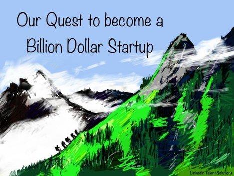 The Billion Dollar Startup Playbook @LinkedIn | All About LinkedIn | Scoop.it