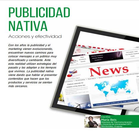 Publicidad nativa: Acciones y efectividad / María Beis | Comunicación en la era digital | Scoop.it