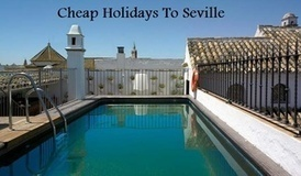 Holidays To Seville | Ameliays | Scoop.it